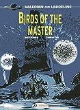 Valerian Vol.5: Birds of the Master (Valerian and Laureline)