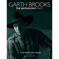 Garth Brooks: The Anthology: The First Five Years