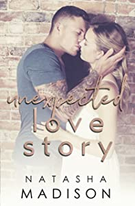 Unexpected Love Story (Love Series Book 2)