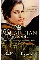 The Guardian (The Mystical Matchmaker Book 2) Kindle Edition