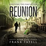 Reunion: Surviving the Evacuation, Book 5