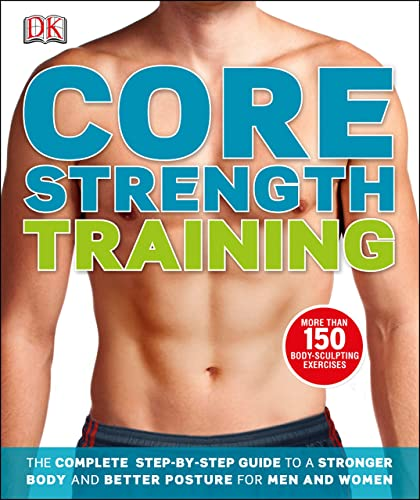 Core Strength Training (Dk Sports & Activities)
