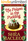 The Poison in the Pudding (Viola Roberts Cozy Mysteries Book 3)