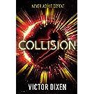 Collision: A Phobos novel