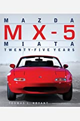 Mazda MX-5 Miata: Twenty-Five Years Hardcover