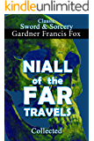 Niall of the Far Travels Collected (Sword & Sorcery Book 10)