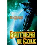 Brothers in Exile (Sons of the Starfarers Book 1)