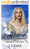 Sirenhawk Book 1 : Misborn of the Snowy Reaches