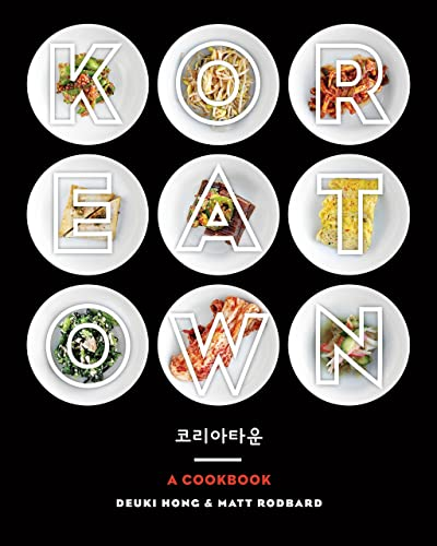 Koreatown: A Cookbook Hardcover