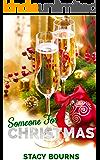 Someone for Christmas (Caddo Cove Romance Book 2)