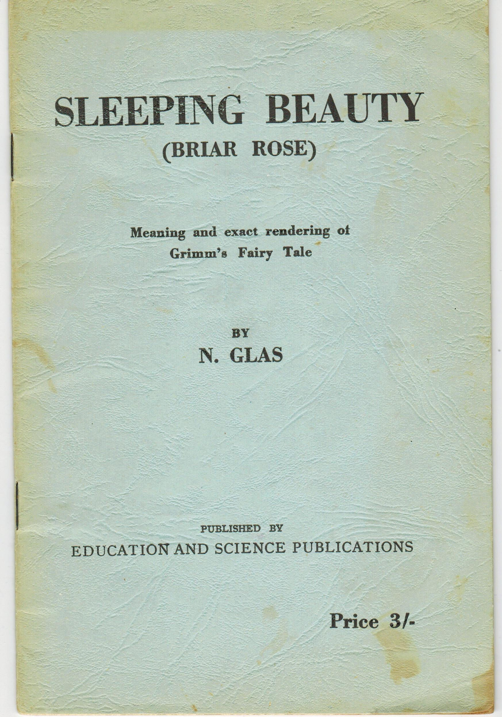 Sleeping Beauty (Briar Rose) Meaning and Exact Rendering of