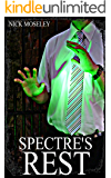 Spectre's Rest (The Brackenford Cycle Book 3)