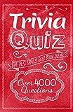 Trivia Quiz: The Best Family Quiz Book Ever!