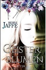 Geisterblumen: Psychothriller (Fischer FJB (allgemein)) (German Edition) Kindle Edition
