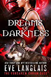 Dreams of Darkness (The Forsaken Chronicles Book 1)
