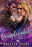 Complicated: Chaos novella (A Songbird Novel)