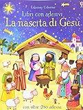La nascita di Gesù. Con adesivi. Ediz. a colori: 1