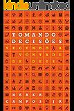 Tomando Decisões Segundo a vontade de Deus