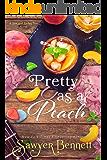 Pretty as a Peach (The Sex & Sweet Tea Series Book 4)