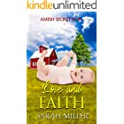 Love and Faith: Amish Romance (Amish Secret Baby Book 1)