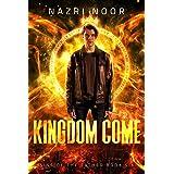 Kingdom Come (Sins of the Father Book 6)