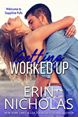 Getting Worked Up (Sapphire Falls) Kindle Edition