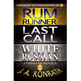 "Jack Daniels Series - Three Thriller Novels (Rum Runner #9, Last Call #10, White Russian #11) (Jacqueline ""Jack"" Daniels Myst"