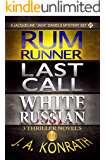 Jack Daniels Series - Three Thriller Novels (Rum Runner #9, Last Call #10, White Russian #11) (Jacqueline Jack Daniels Mysteries)