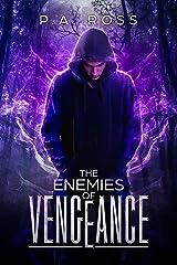 The Enemies of Vengeance: Vampire Formula Series Book 3 Kindle Edition