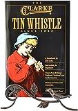The Clarke Tin Whistle Book (Penny & Tin Whistle)