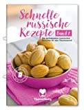Schnelle russische Rezepte Band 2 - Die beliebtesten russischen Gerichte für den Thermomix® inkl. Schritt-für-Schritt Videoanleitungen