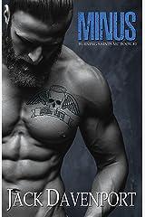 Minus (Burning Saints MC Book 1) Kindle Edition