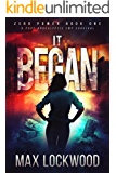It Began: A Post-Apocalyptic EMP Survival (Zero Power Book 1)