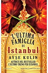 L'ultima famiglia di Istanbul (eNewton Narrativa) (Italian Edition) Kindle Edition