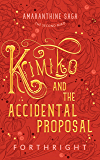 Kimiko and the Accidental Proposal (Amaranthine Saga Book 2)