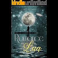 Romance na Lua: Quando o sonho se torna realidade