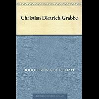 Christian Dietrich Grabbe (German Edition)