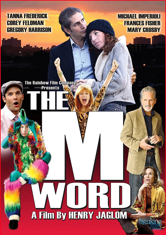 ... The M Word: Tanna Frederick, Michael Imperioli, Corey Feldman, Frances Fisher, Gregory Harrison, Mary Crosby, Eliza Roberts, Henry Jaglom: Movies & TV