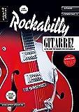 Rockabilly-Gitarre: Licks und Techniken des Rockabilly (inkl. Download). Lehrbuch für E-Gitarre. Musiknoten.