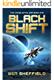 Black Shift (The Consilience War Book 1)