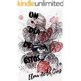 UN DIA DE ESTOS... (Spanish Edition)