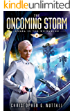 The Oncoming Storm (Angel in the Whirlwind Book 1)