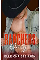Ranchers Only: Ranchers Only Series Kindle Edition