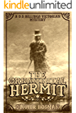 The Ornamental Hermit (D.S. Billings Victorian Mystery Book 1)