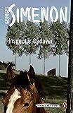 Inspector Cadaver: Inspector Maigret Book 24