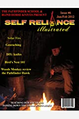 Self Reliance Illustrated Issue #6 Kindle Edition