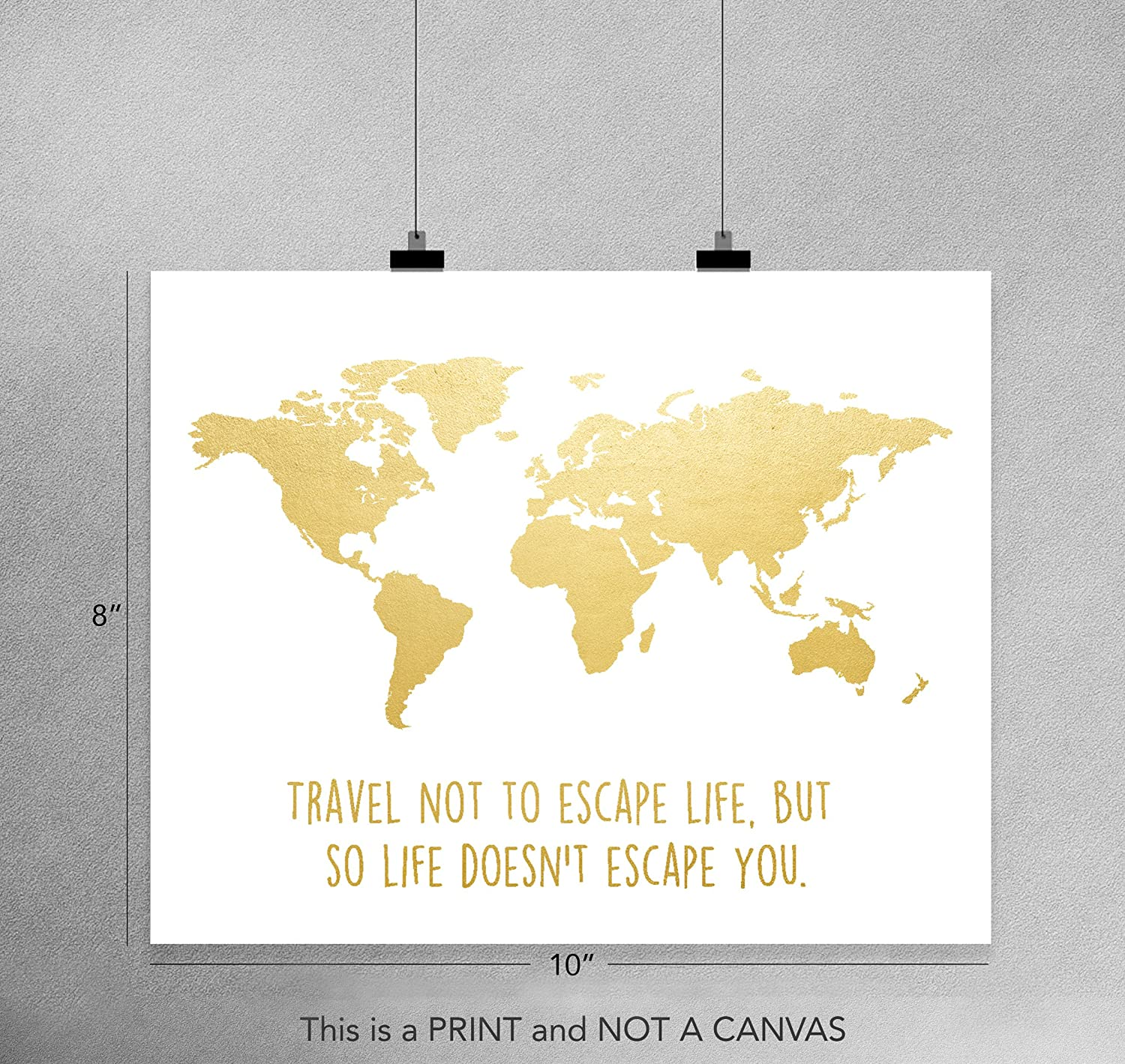 Amazon.com: Travel Not To Escape Life But So Life Doesn\'t Escape You ...