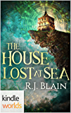 Plundered Chronicles: The House Lost at Sea (Kindle Worlds) (The Tales of Catalina de la Corona Book 1)
