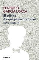 El Público | Así Que Pasen Cien Años (Teatro