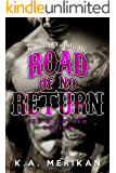 Road of No Return: Hounds of Valhalla MC (Sex & Mayhem Book 1)